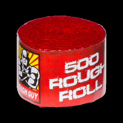 500 Rough Roll (knalrol)